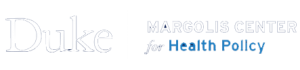 Margolis Center for Health Policy